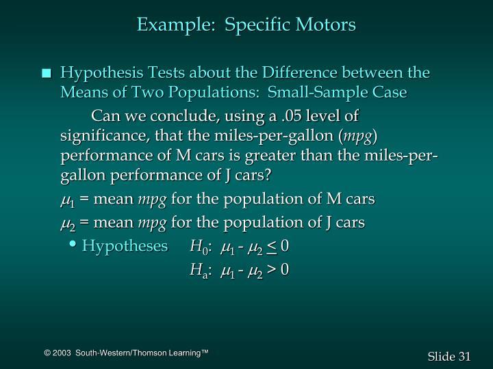Example:  Specific Motors