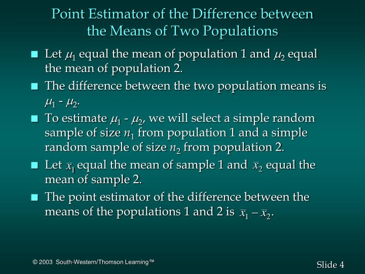 Point Estimator of the Difference between
