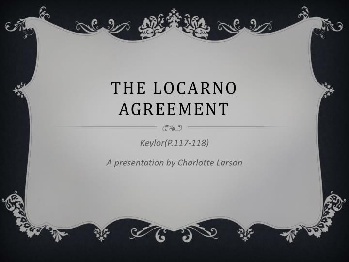 Ppt The Locarno Agreement Powerpoint Presentation Id5819476