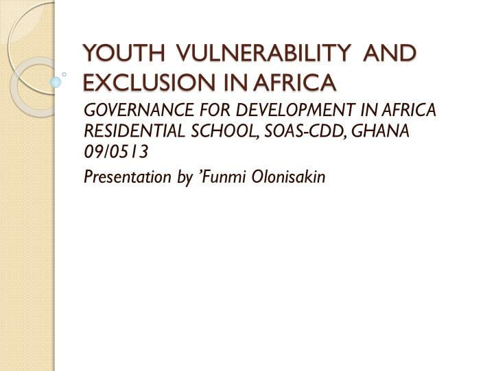 youth vulnerability and exclusion in africa n.
