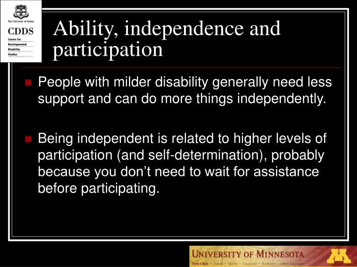 Ability, independence and participation