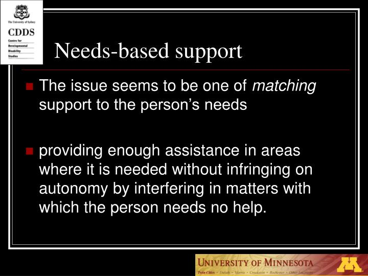 Needs-based support