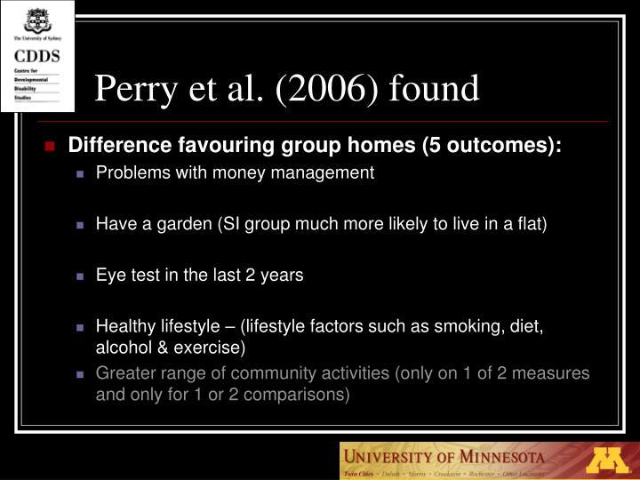 Perry et al. (2006) found
