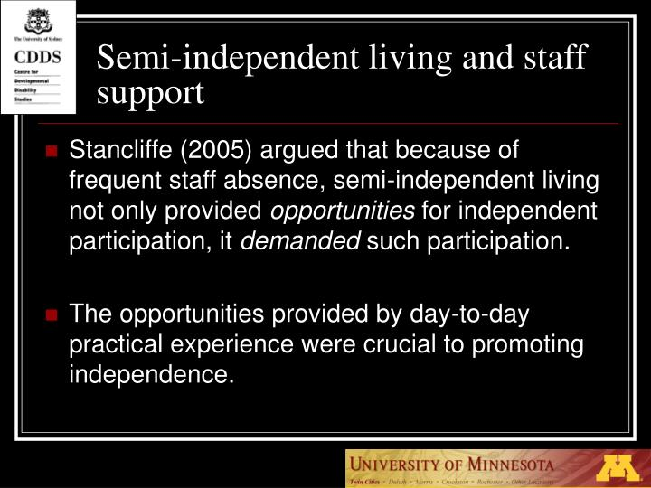 Semi-independent living and staff support