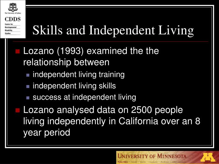 Skills and Independent Living