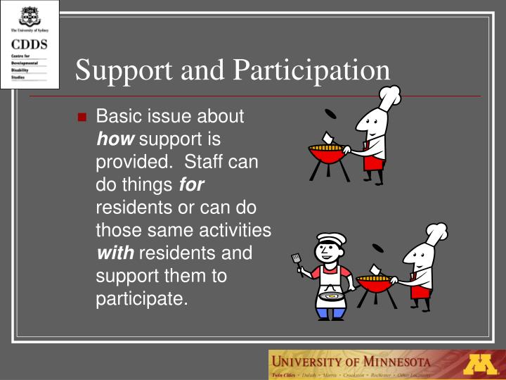 Support and Participation