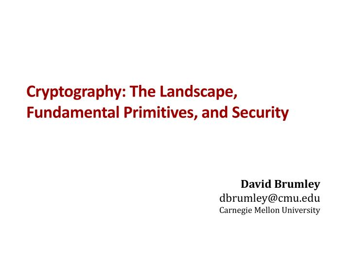 cryptography the landscape fundamental primitives and security n.