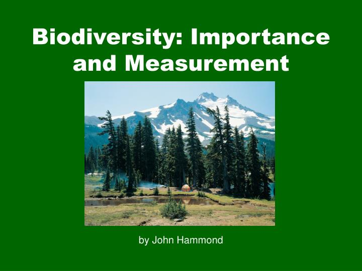 biodiversity importance and measurement n.