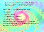related service providers dynamic assessment