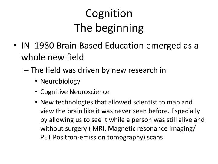 Cognition the beginning1