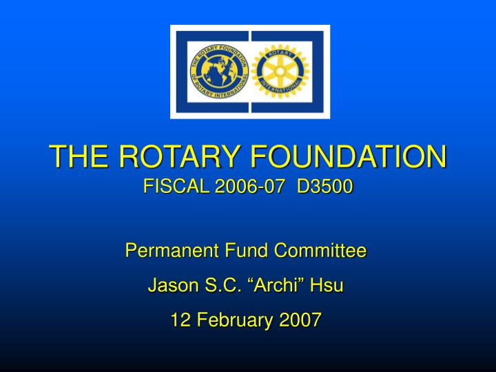 the rotary foundation fiscal 2006 07 d3500 n.