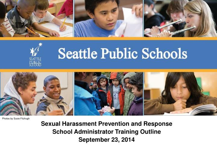 sexual harassment prevention and response school administrator training outline september 23 2014 n.