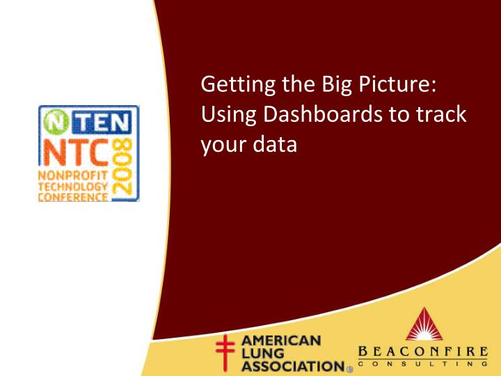 getting the big picture using dashboards to track your data n.