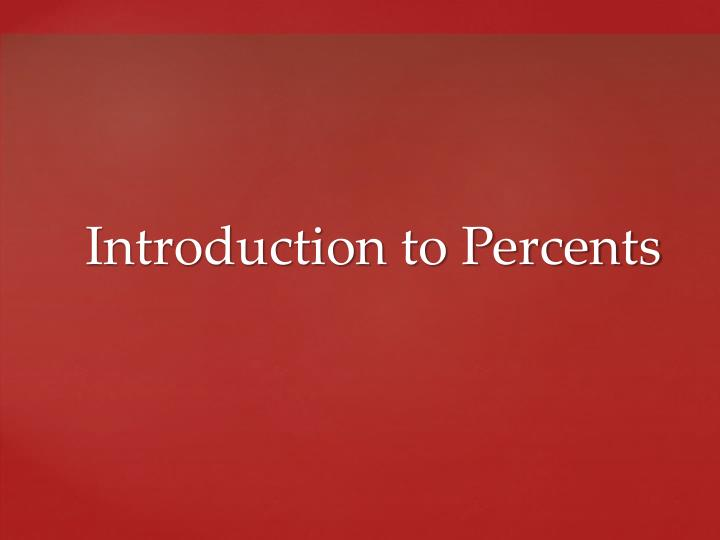 introduction to percents n.
