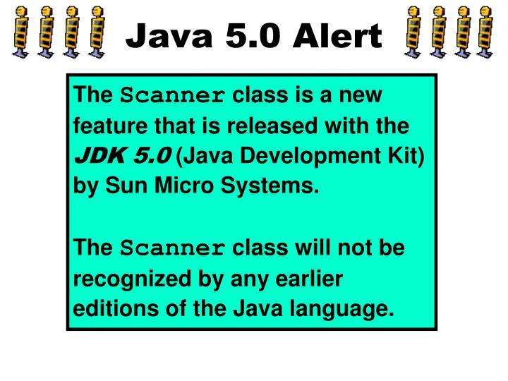 Java 5.0 Alert