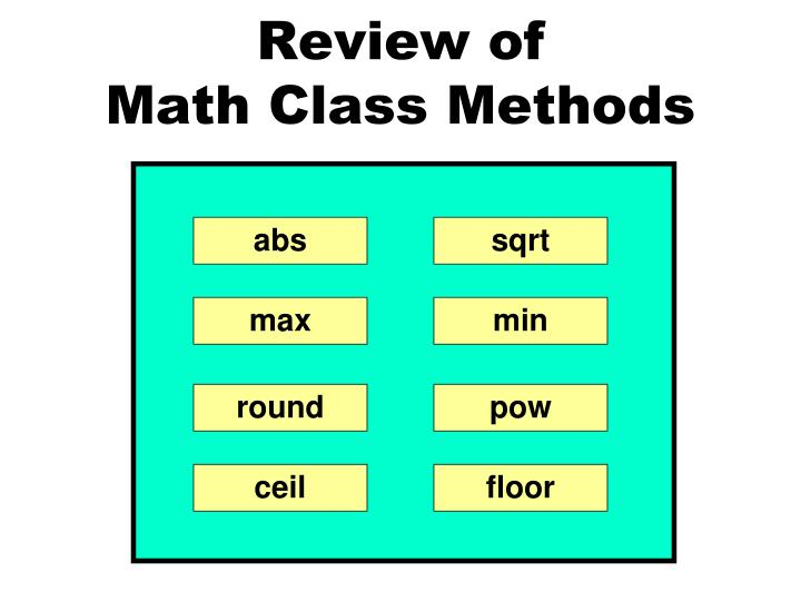 Review of math class methods