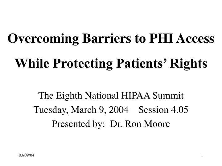 overcoming barriers to phi access n.