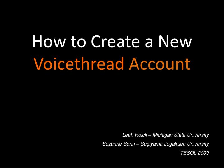 how to create a new voicethread account n.