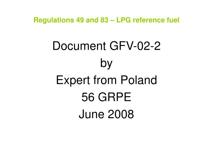 regulations 49 and 83 lpg reference fuel n.