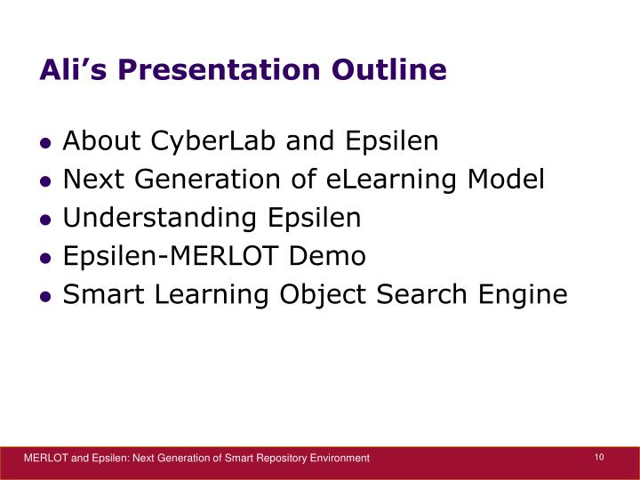 Ali's Presentation Outline
