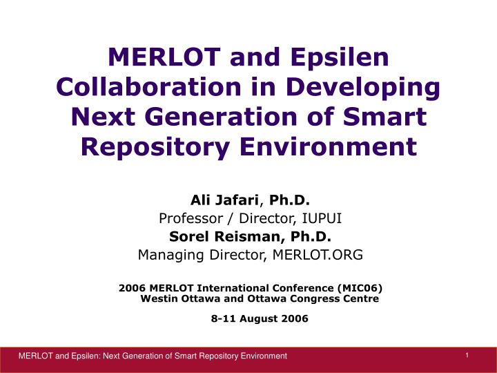 Merlot and epsilen collaboration in developing next generation of smart repository environment