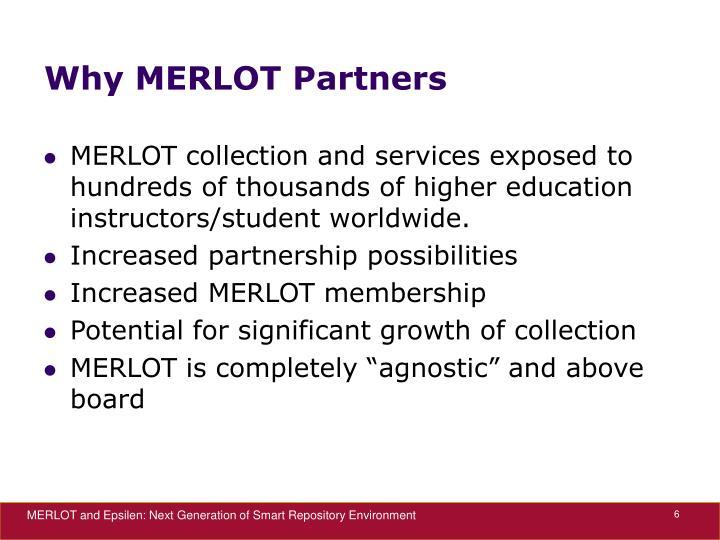 Why MERLOT Partners