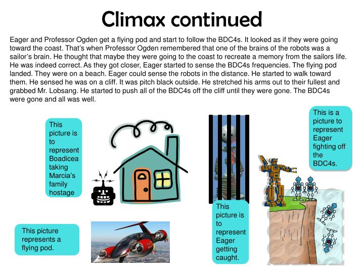 Climax continued