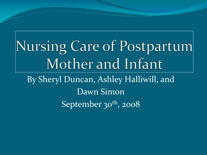 nursing care of postpartum mother and infant n.