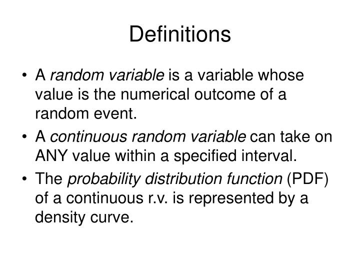 a random variable is a numerical Random functions can be described more generally in terms of aggregates of random variables defined on a fixed probability space (where is a set of points , is a -algebra of subsets of and is a given probability measure on ), one for each point of.