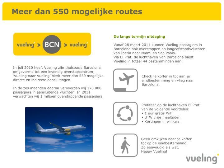 Meer dan 550 mogelijke routes