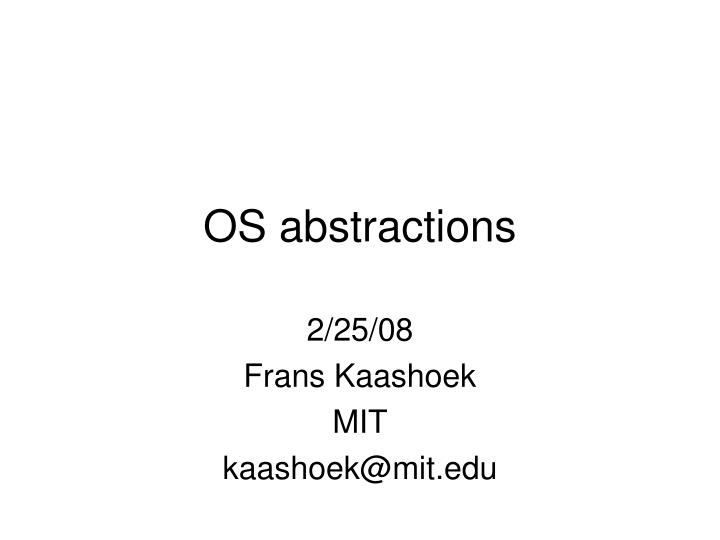 os abstractions n.