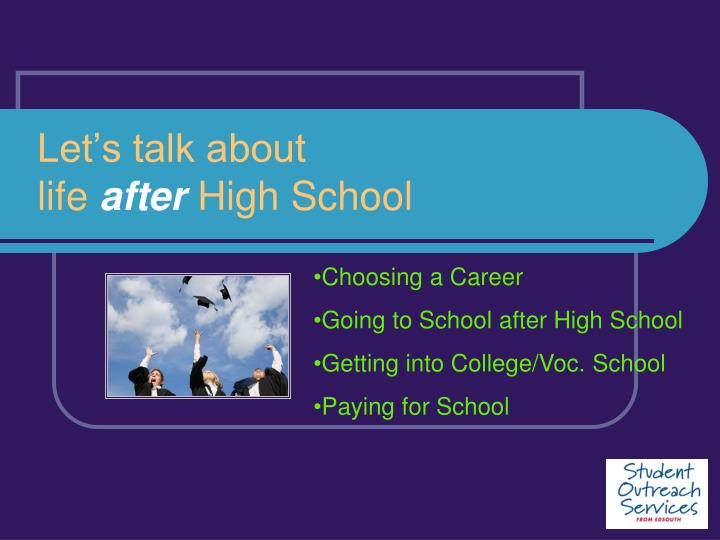 let s talk about life after high school n.