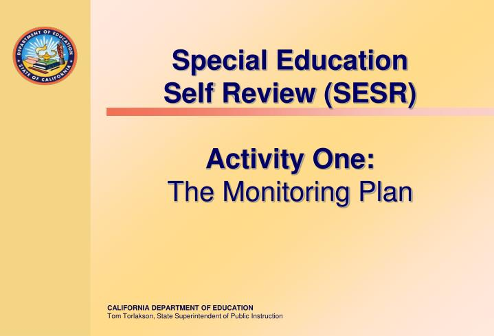 special education self review sesr activity one the monitoring plan n.