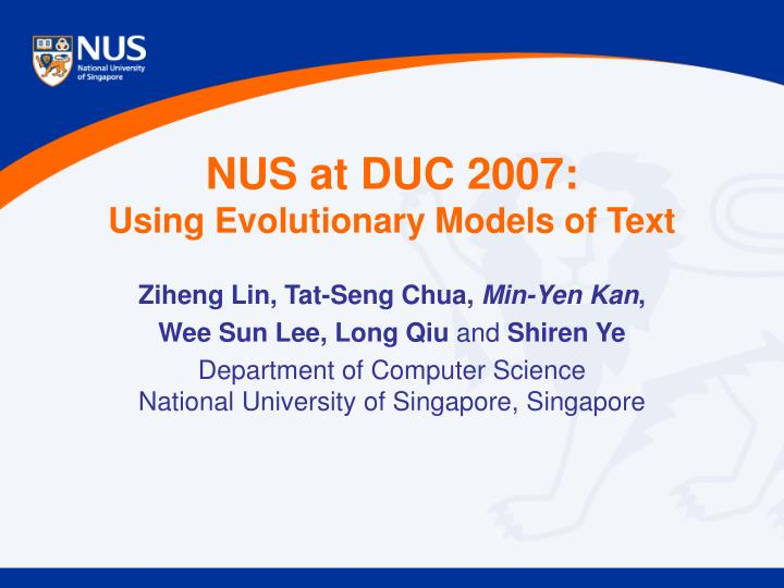 nus at duc 2007 using evolutionary models of text n.