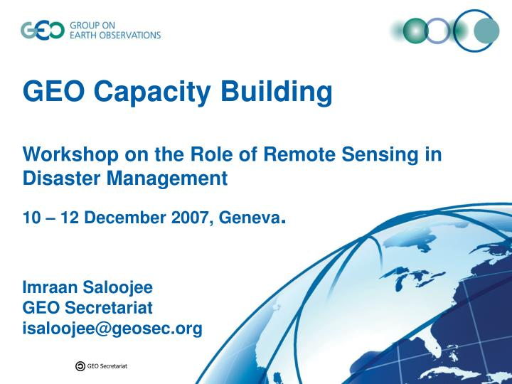 geo capacity building workshop on the role of remote sensing in disaster management n.