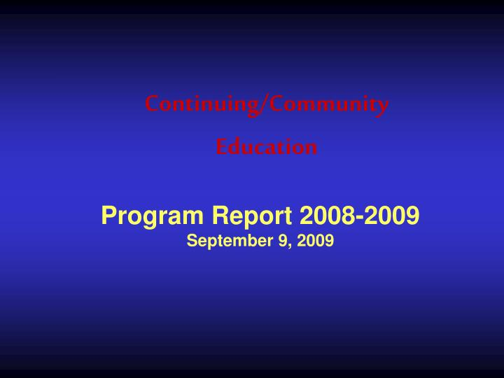 continuing community education n.