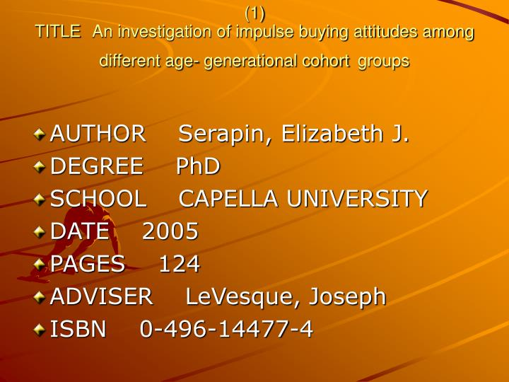1 title an investigation of impulse buying attitudes among different age generational cohort groups n.