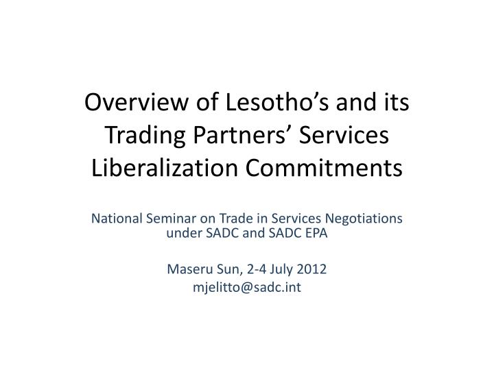 overview of lesotho s and its trading partners services liberalization commitments n.