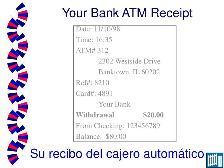 Your Bank ATM Receipt