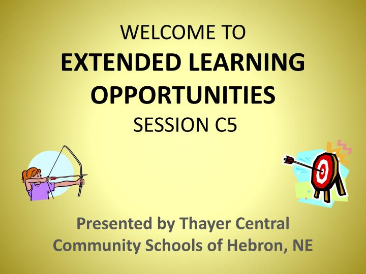 welcome to extended learning opportunities session c5 n.