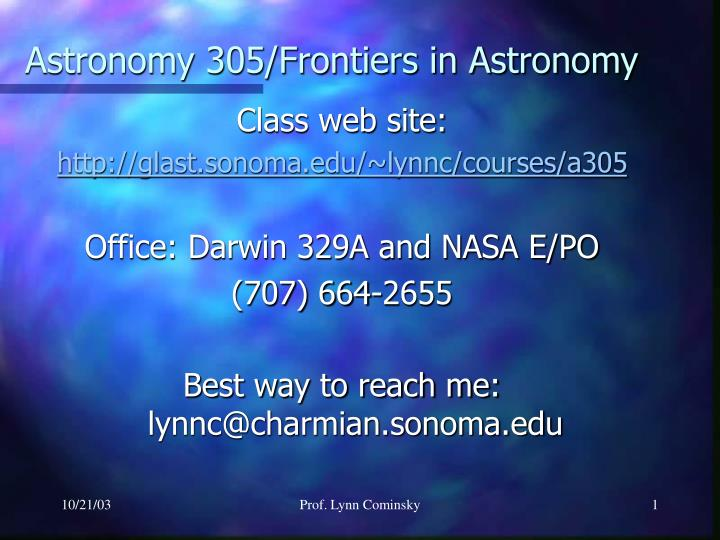 astronomy 305 frontiers in astronomy n.