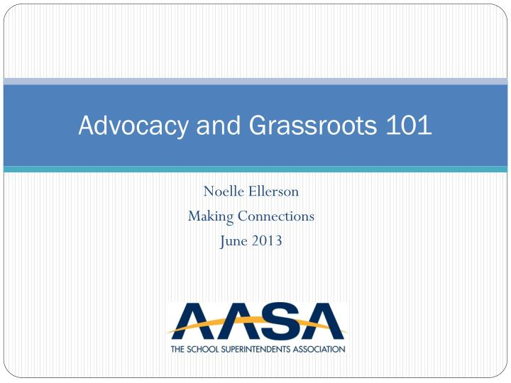 advocacy and grassroots 101 n.