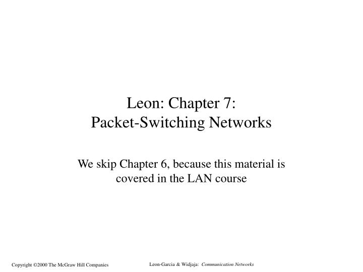 leon chapter 7 packet switching networks n.