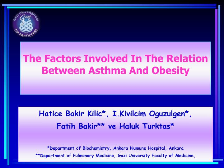 the factors involved in the relation between asthma and obesity n.