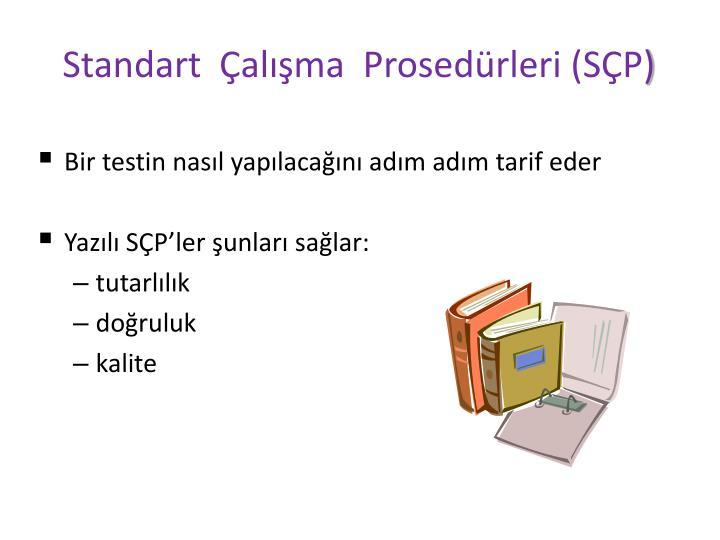 Standart  Çalışma  Prosedürleri (SÇP