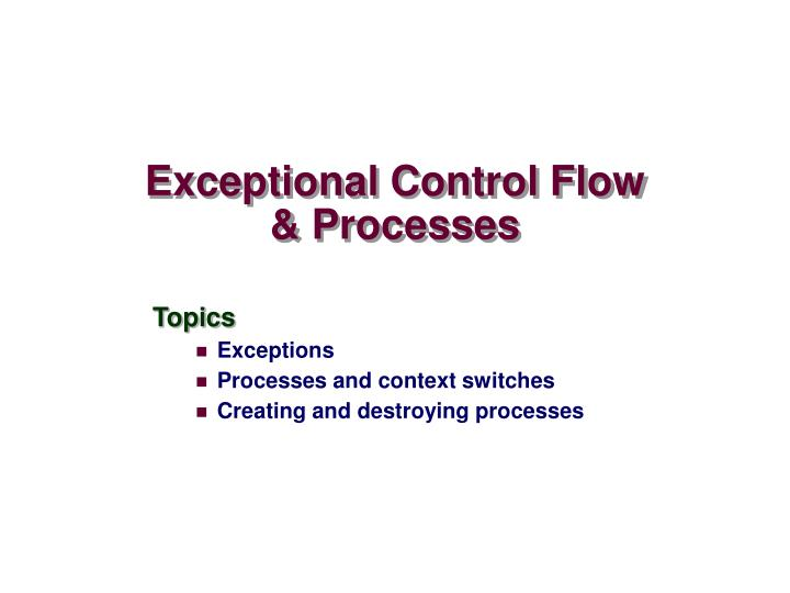 exceptional control flow processes n.