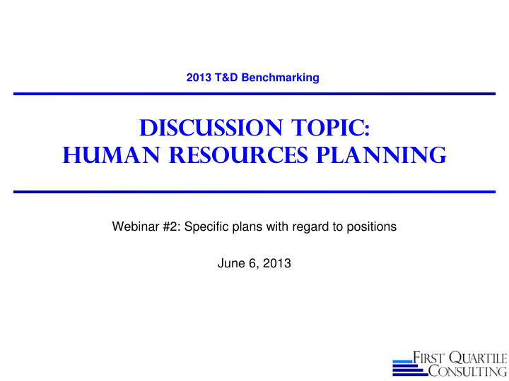 discussion topic human resources planning n.