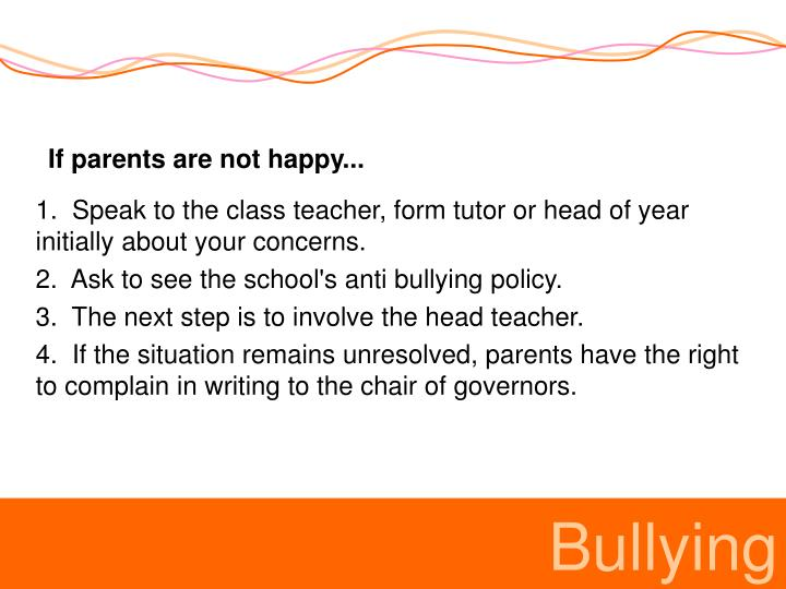 If parents are not happy...
