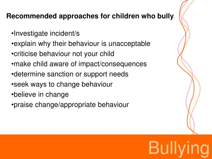Recommended approaches for children who bully