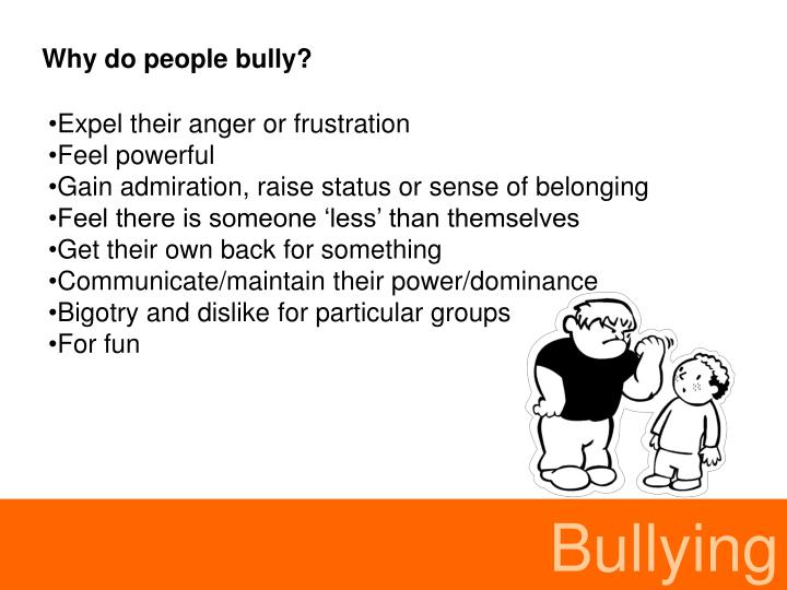 Why do people bully?